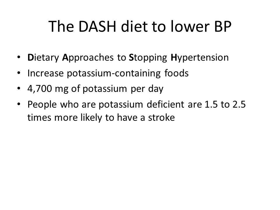 The DASH diet to lower BP