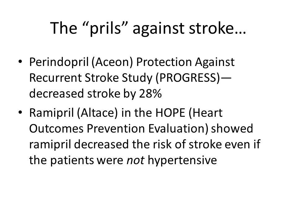 The prils against stroke…
