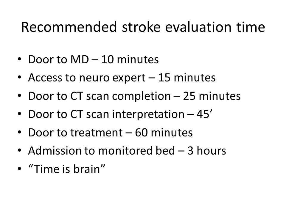 Recommended stroke evaluation time