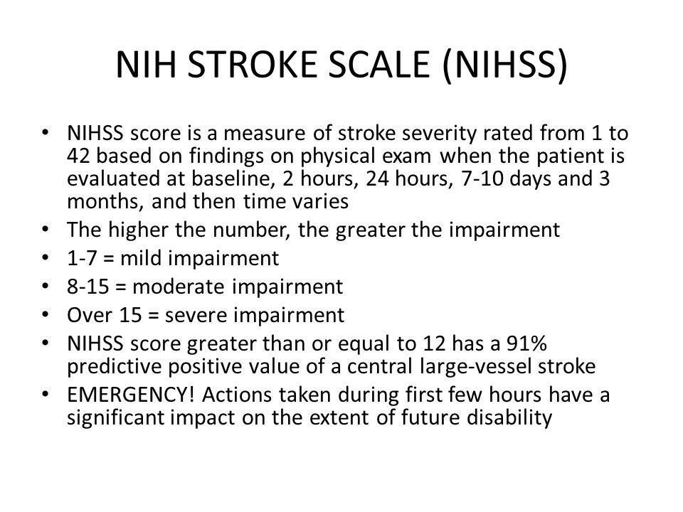 NIH STROKE SCALE (NIHSS)