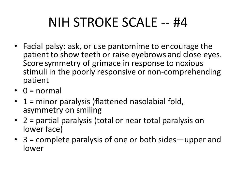 NIH STROKE SCALE -- #4