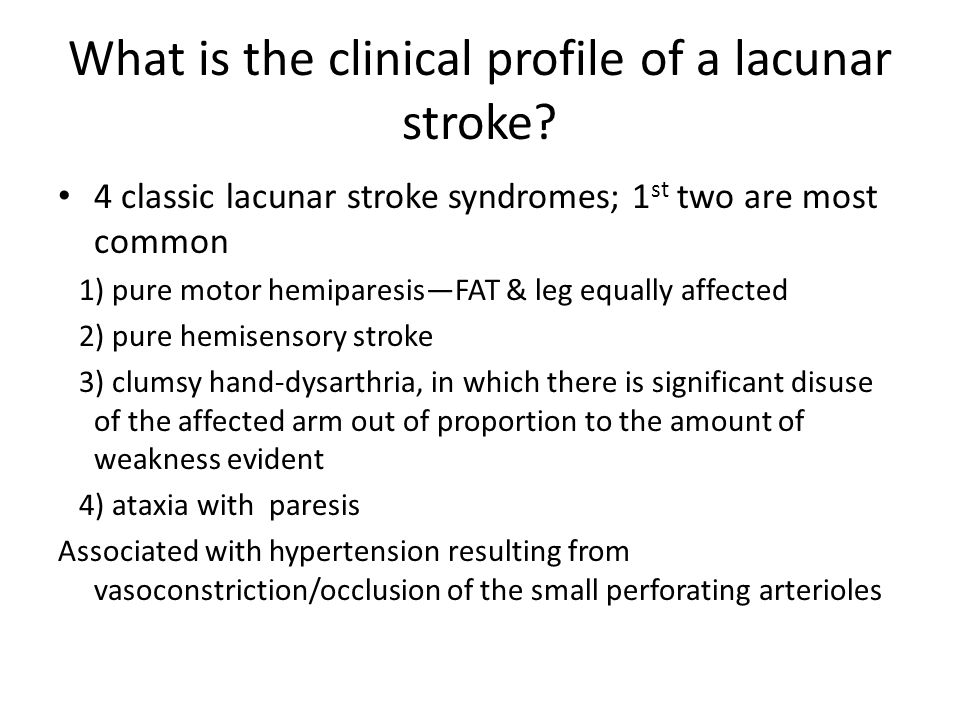 What is the clinical profile of a lacunar stroke