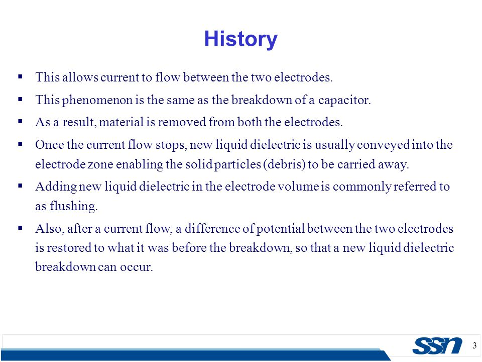 History This allows current to flow between the two electrodes.