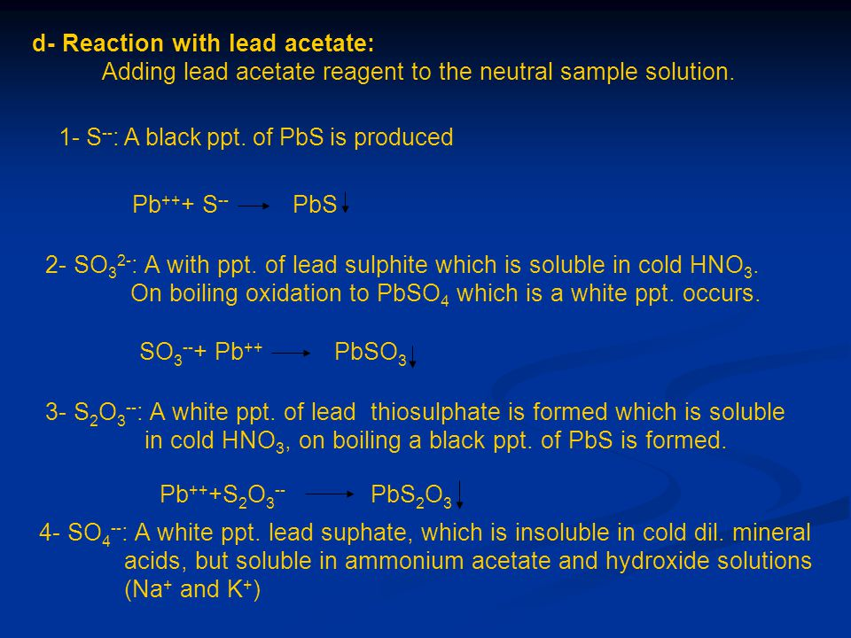 d- Reaction with lead acetate: