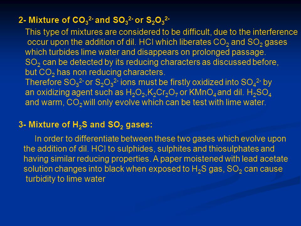 2- Mixture of CO32- and SO32- or S2O32-