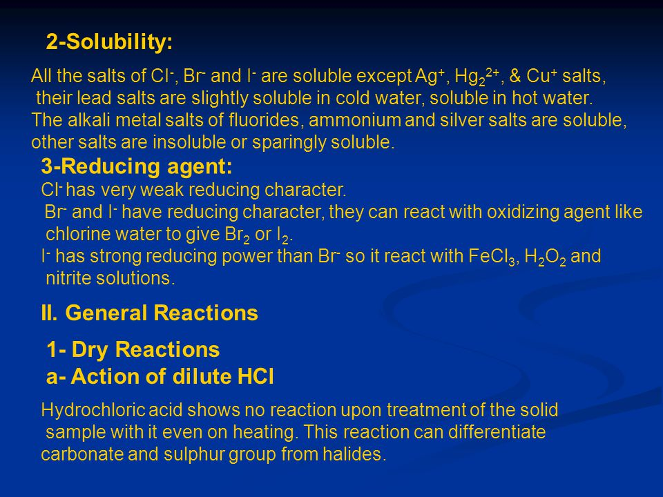 2-Solubility: II. General Reactions