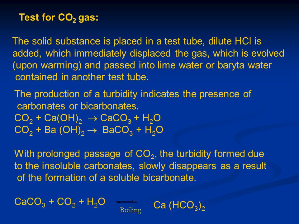 The solid substance is placed in a test tube, dilute HCl is