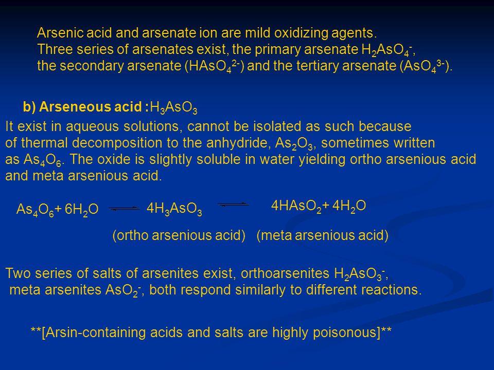 (ortho arsenious acid) (meta arsenious acid)