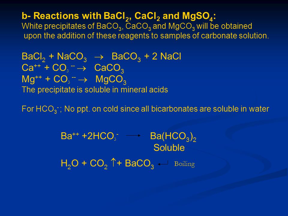 b- Reactions with BaCl2, CaCl2 and MgSO4: