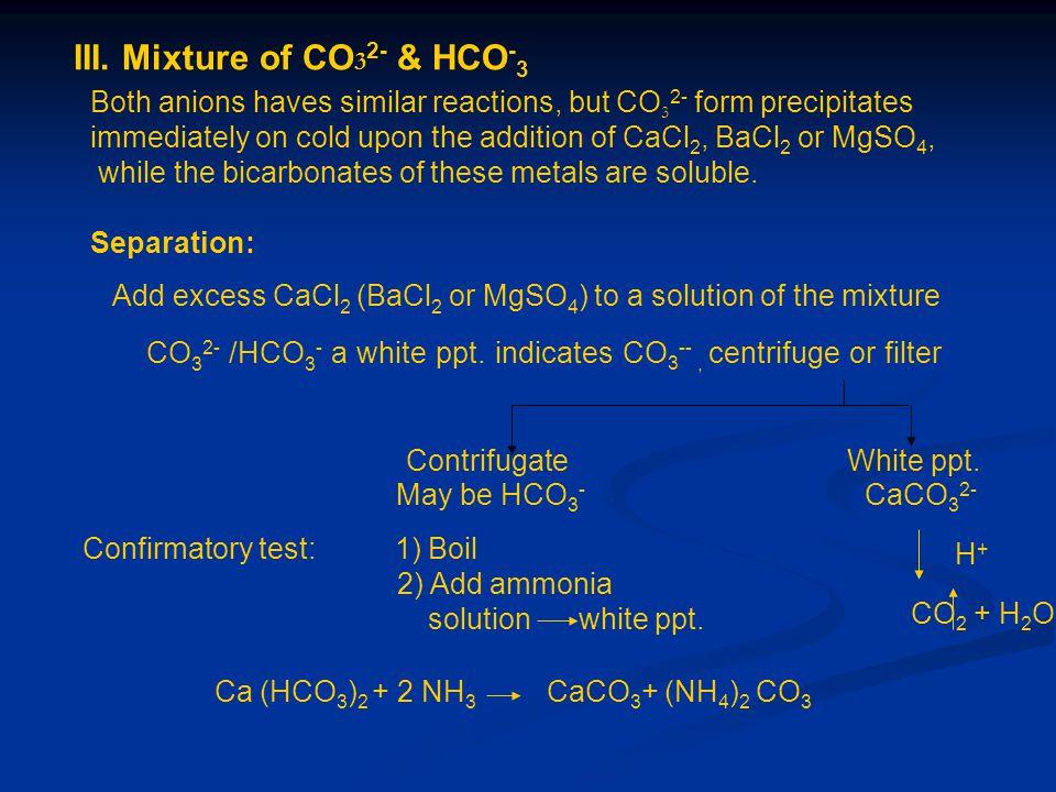 III. Mixture of CO32- & HCO-3