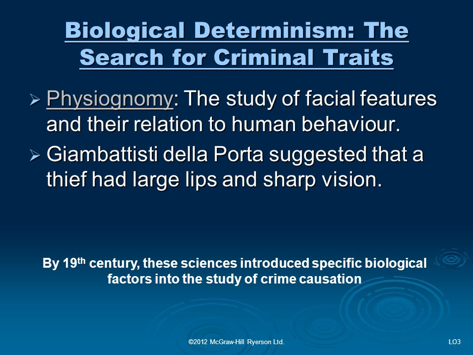 Biological Determinism: The Search for Criminal Traits