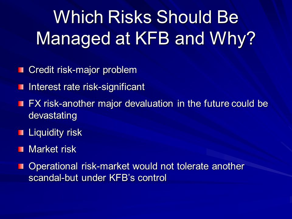Which Risks Should Be Managed at KFB and Why