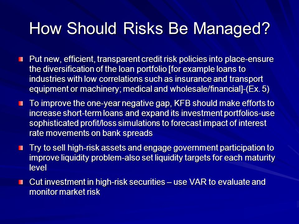 How Should Risks Be Managed