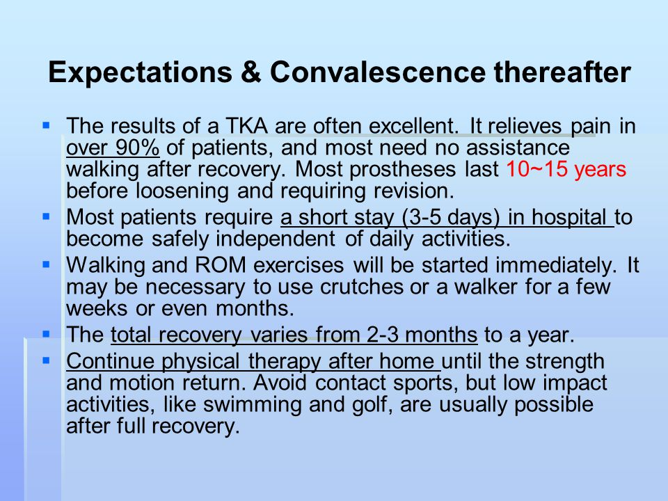 Expectations & Convalescence thereafter