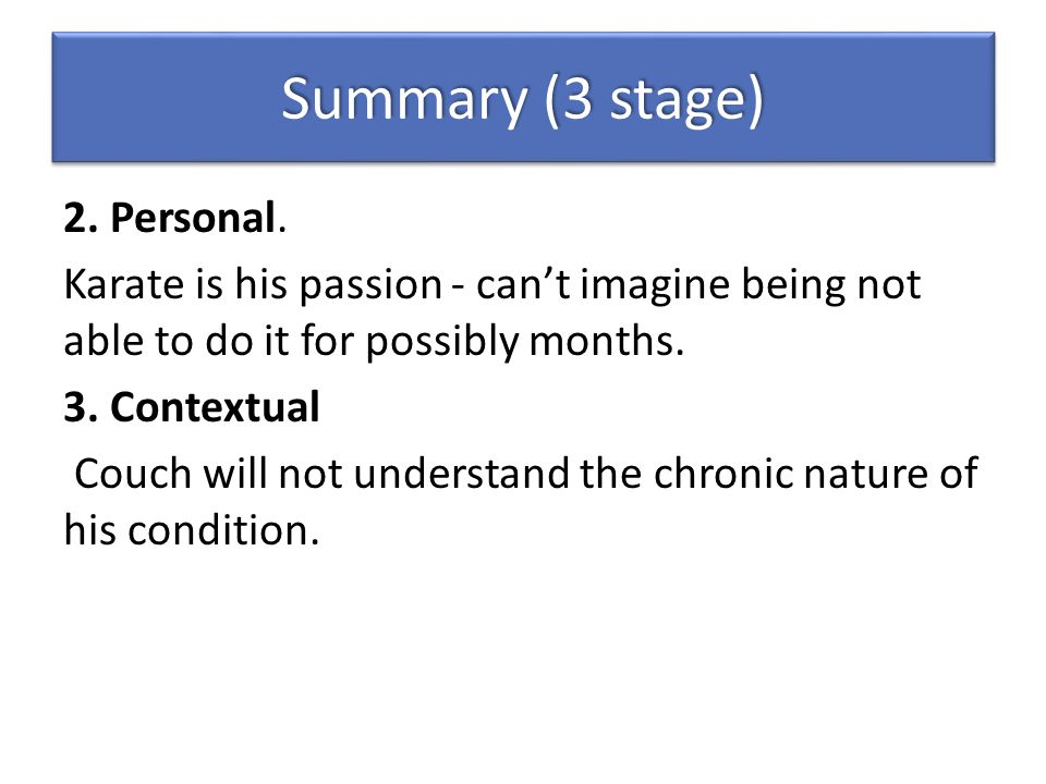 Summary (3 stage) 2. Personal.