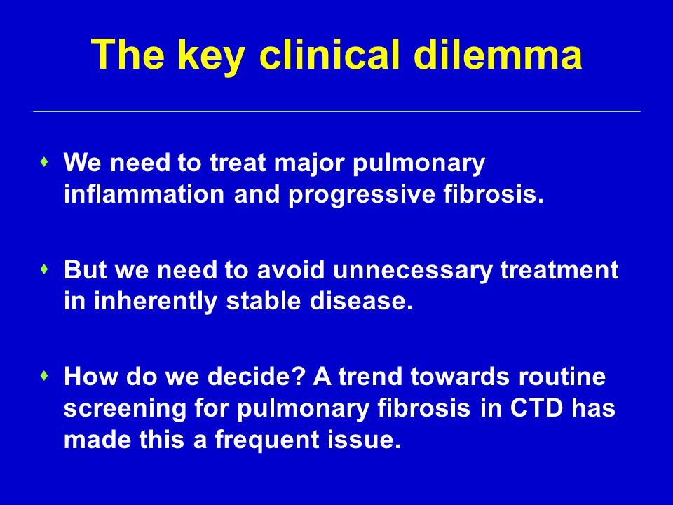 The key clinical dilemma