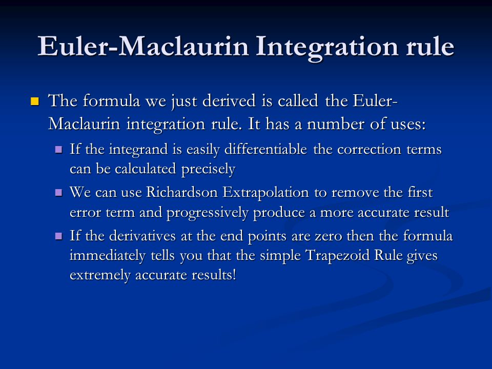Euler-Maclaurin Integration rule