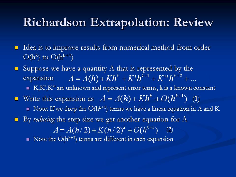 Richardson Extrapolation: Review