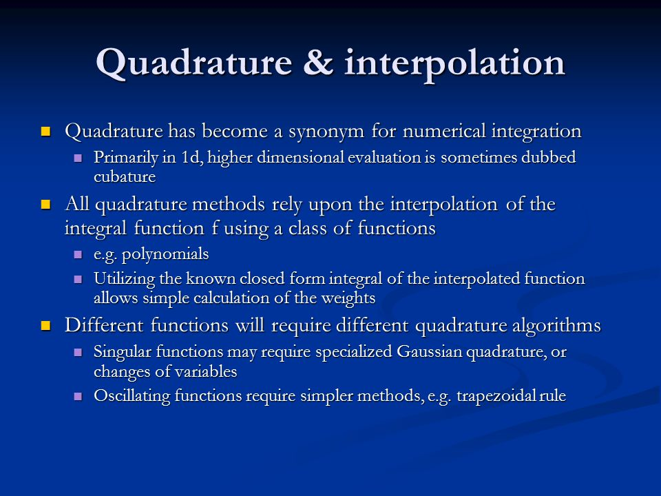 Quadrature & interpolation