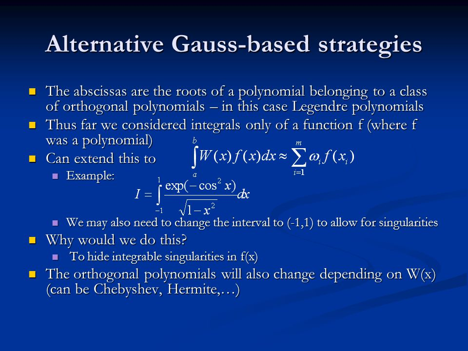 Alternative Gauss-based strategies