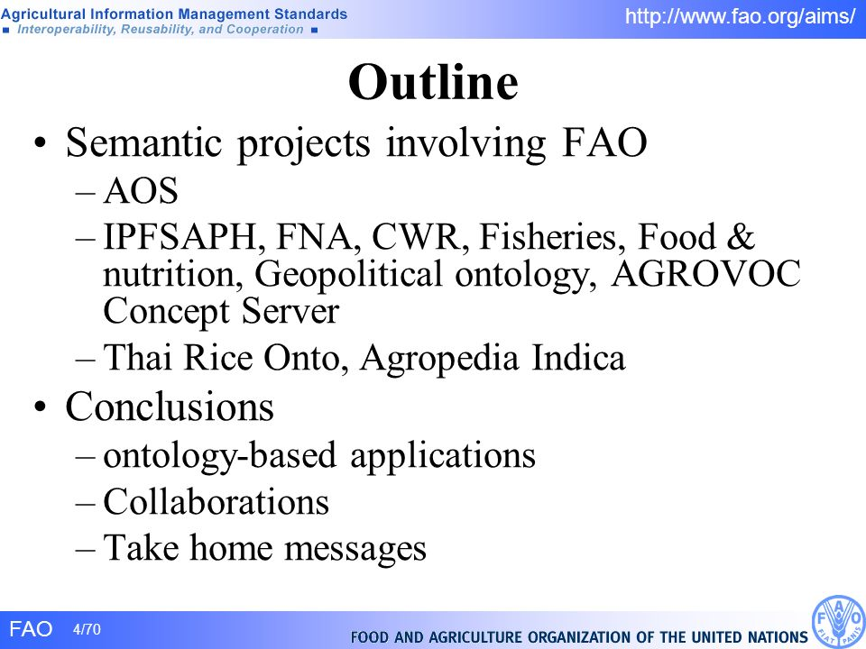Outline Semantic projects involving FAO Conclusions AOS