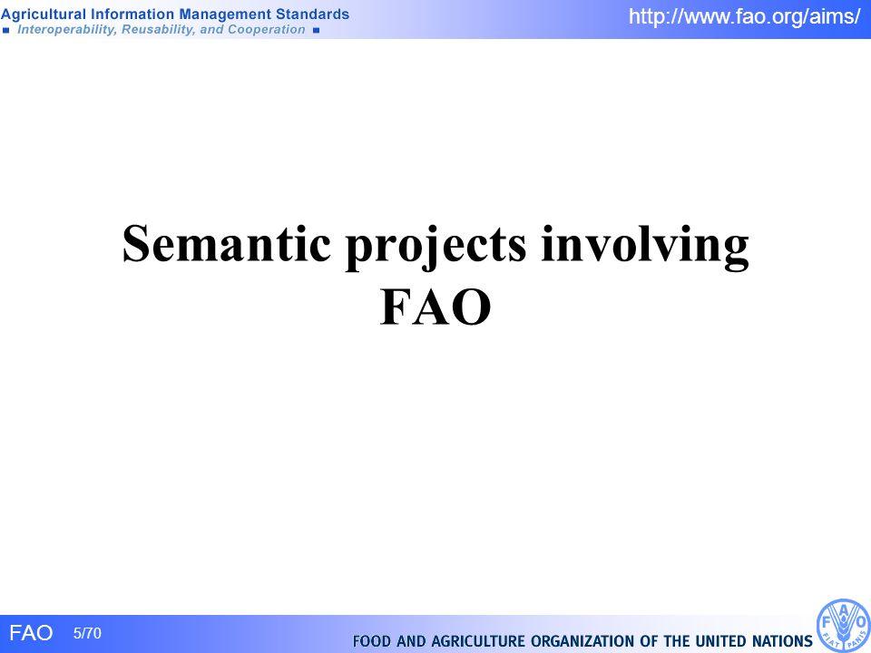 Semantic projects involving FAO