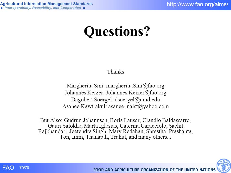 Questions Thanks Margherita Sini: margherita.Sini@fao.org