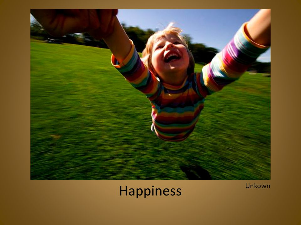Happiness Unkown