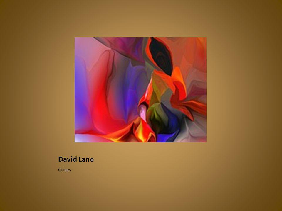 David Lane Crises