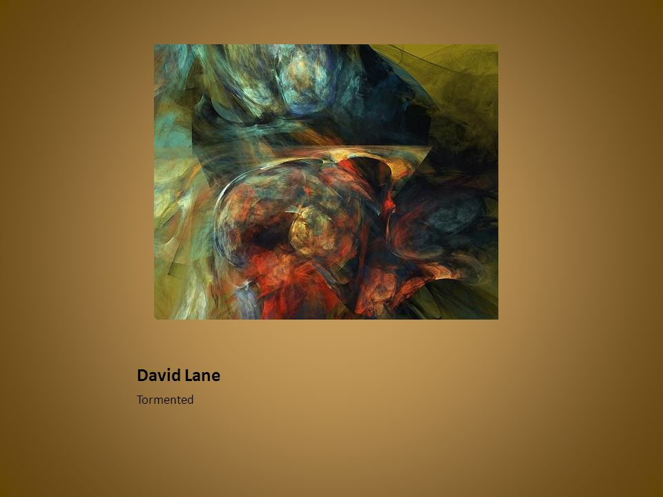 David Lane Tormented