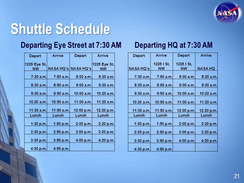 Shuttle Schedule Departing Eye Street at 7:30 AM
