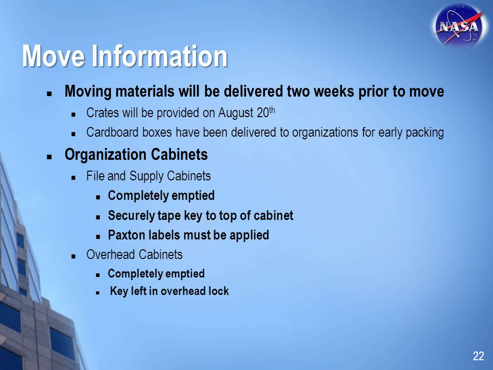 Move Information Moving materials will be delivered two weeks prior to move. Crates will be provided on August 20th.