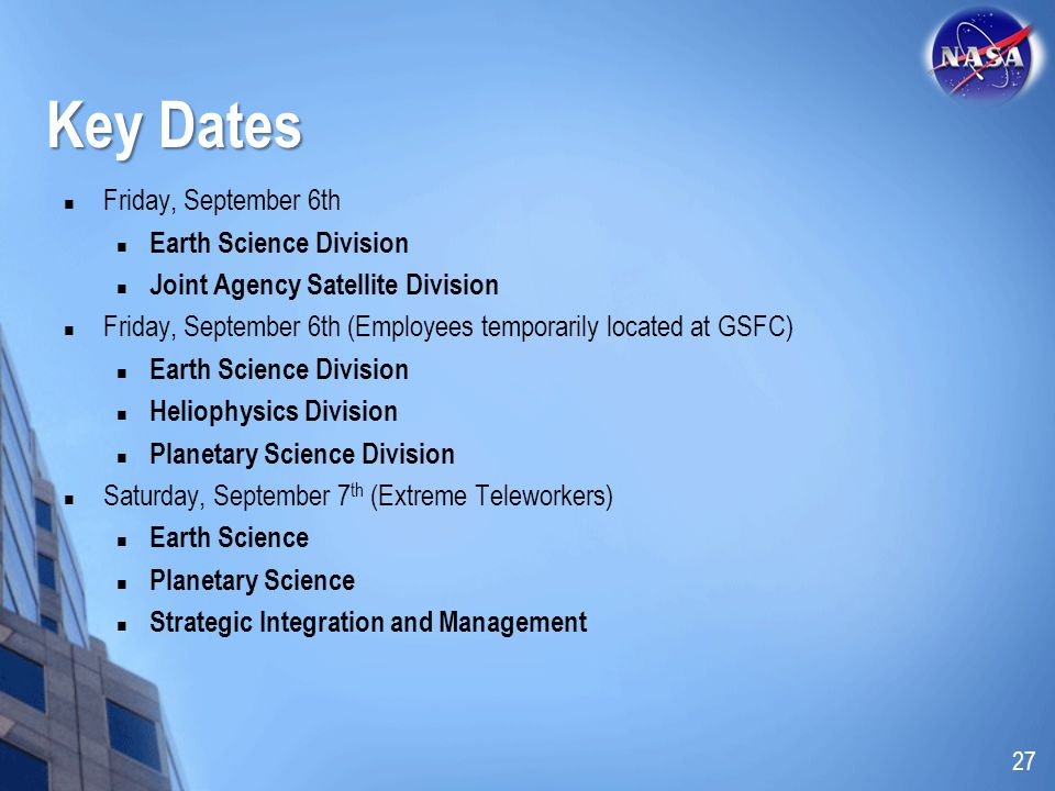 Key Dates Friday, September 6th Earth Science Division