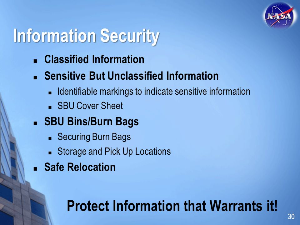 Protect Information that Warrants it!
