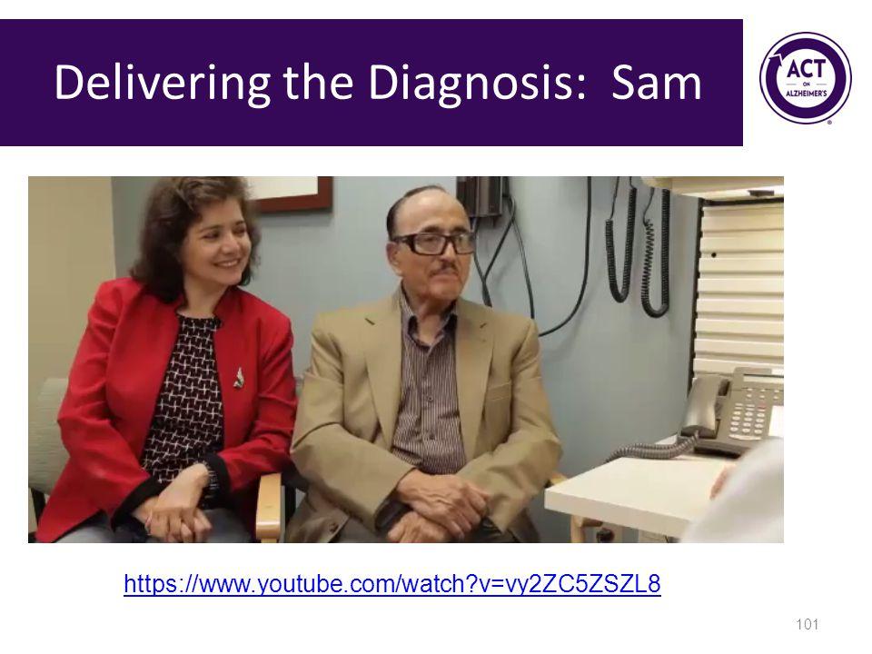 Delivering the Diagnosis: Sam