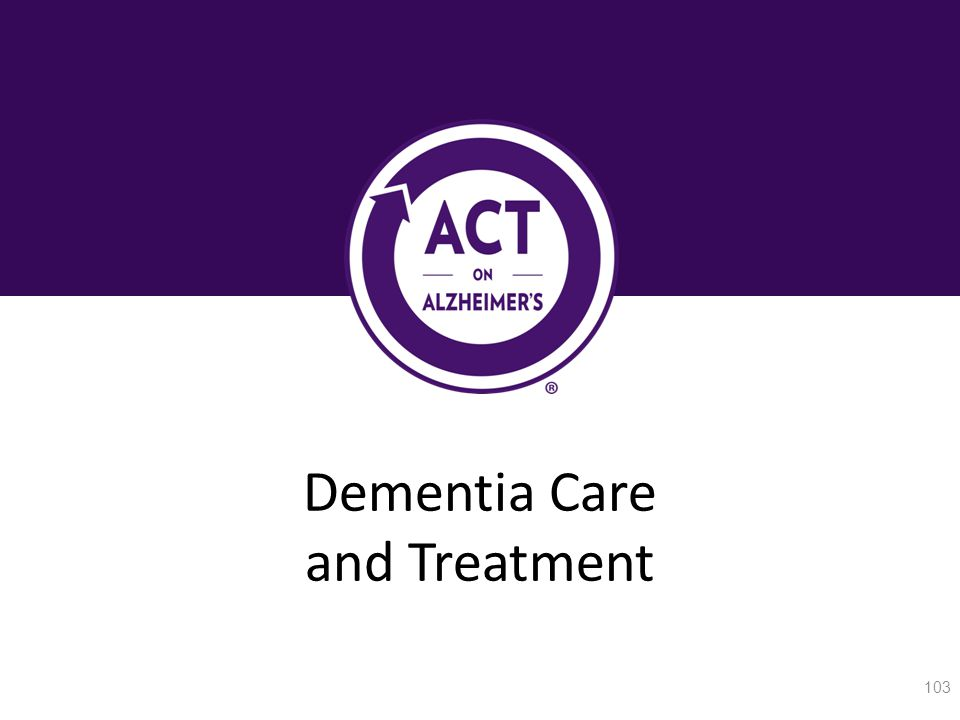Dementia Care and Treatment