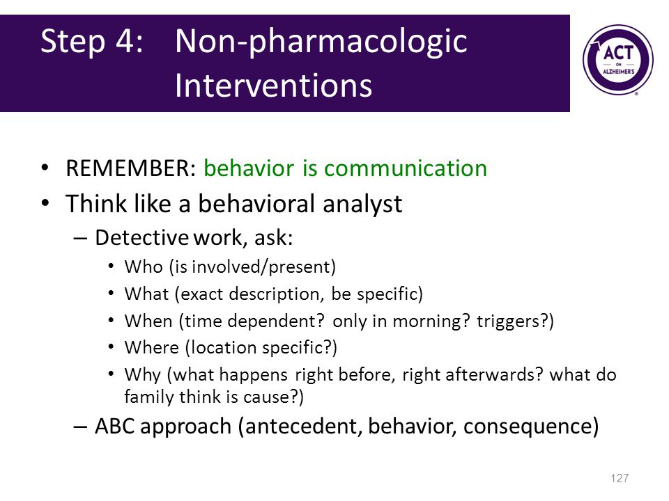 Step 4: Non-pharmacologic Interventions