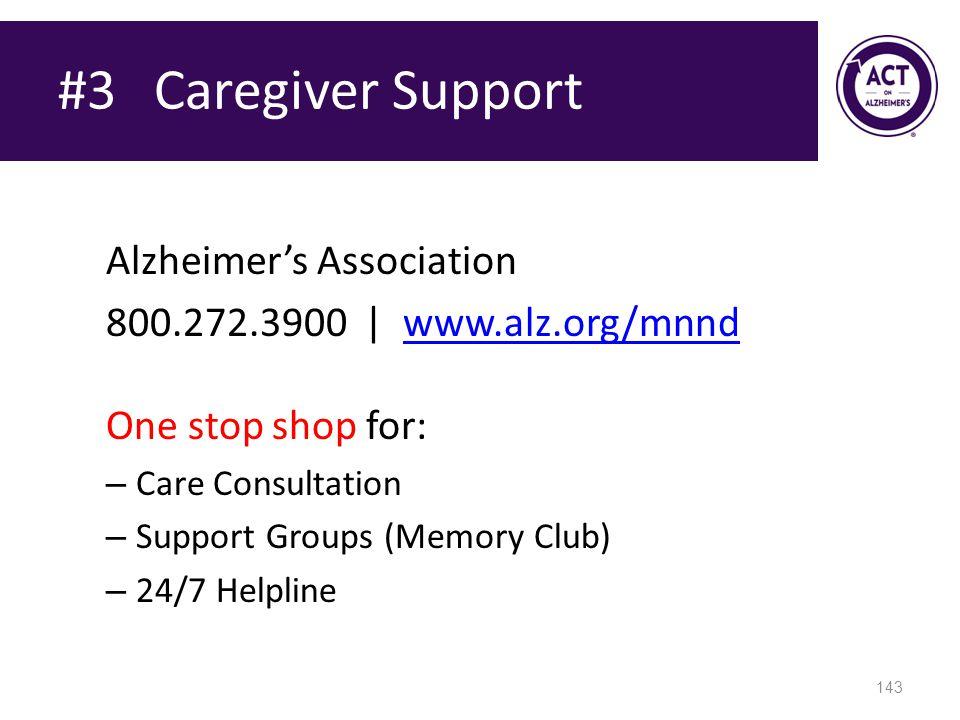 #3 Caregiver Support Alzheimer's Association