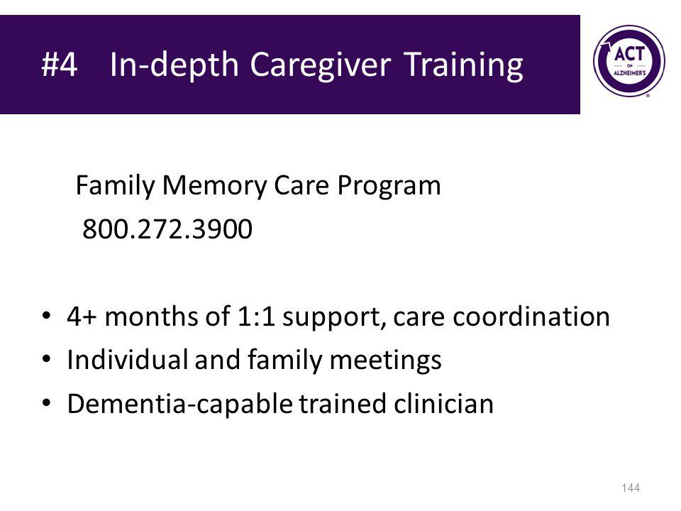 #4 In-depth Caregiver Training