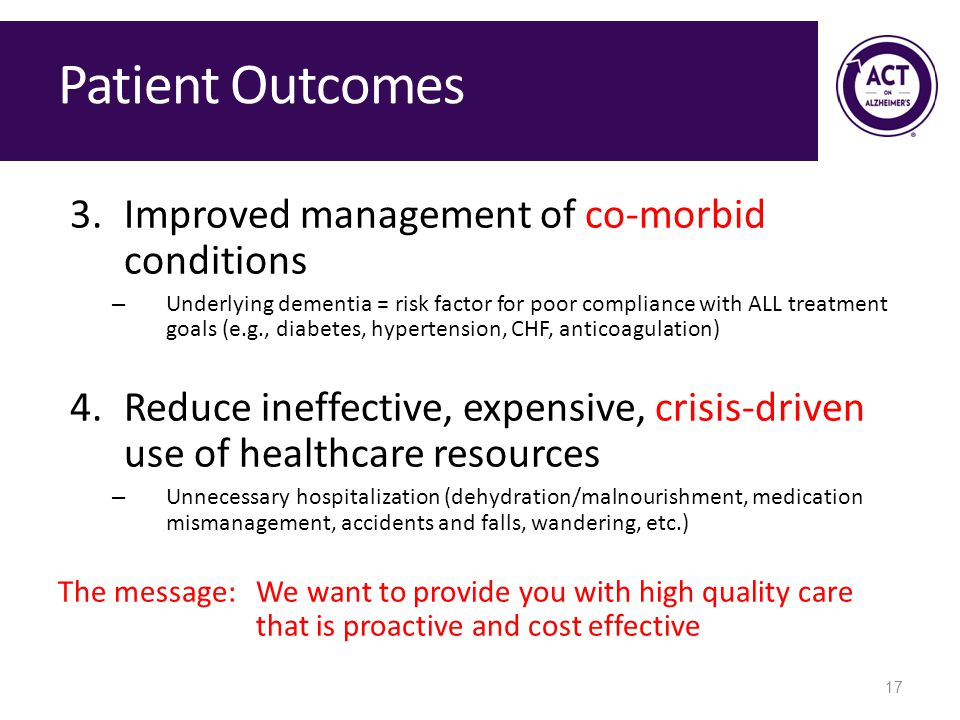 Patient Outcomes Improved management of co-morbid conditions
