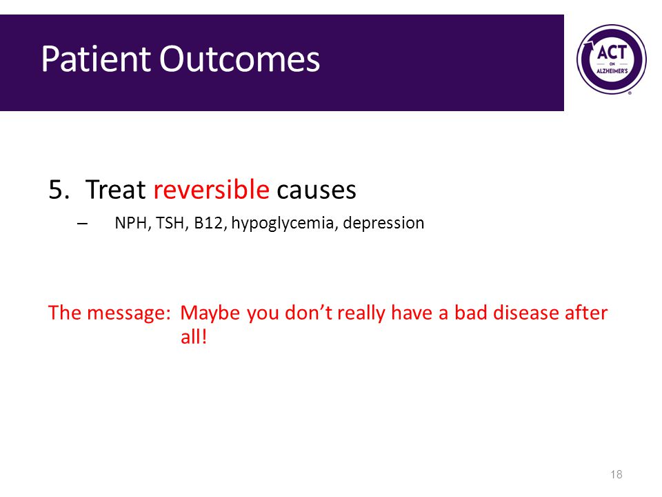 Patient Outcomes Treat reversible causes
