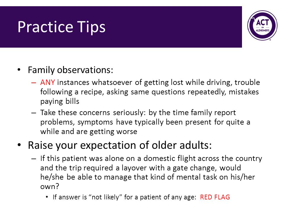 Practice Tips Raise your expectation of older adults: