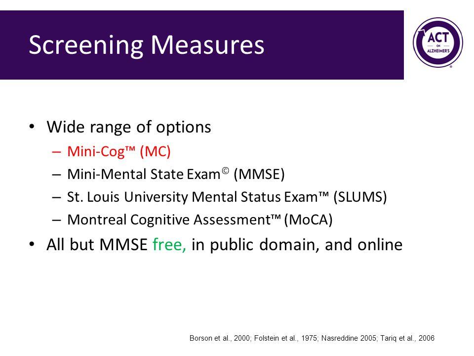 Screening Measures Wide range of options