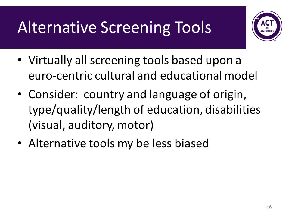 Alternative Screening Tools
