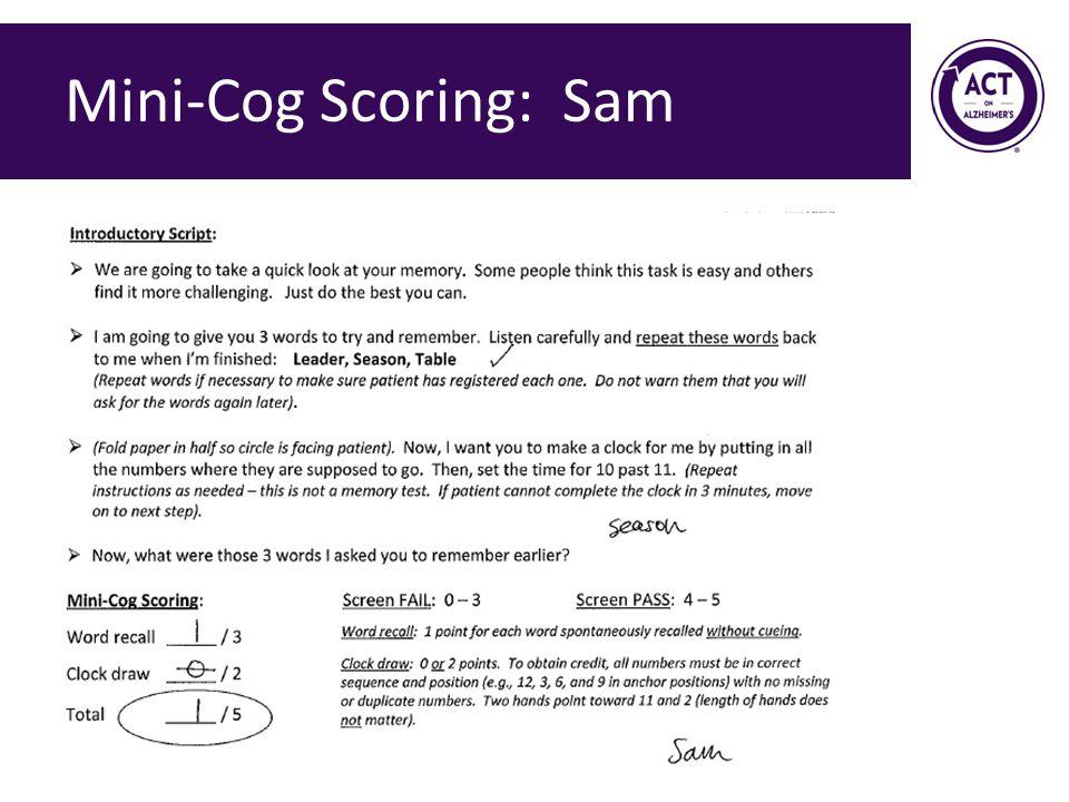 Mini-Cog Scoring: Sam Speaker Notes: