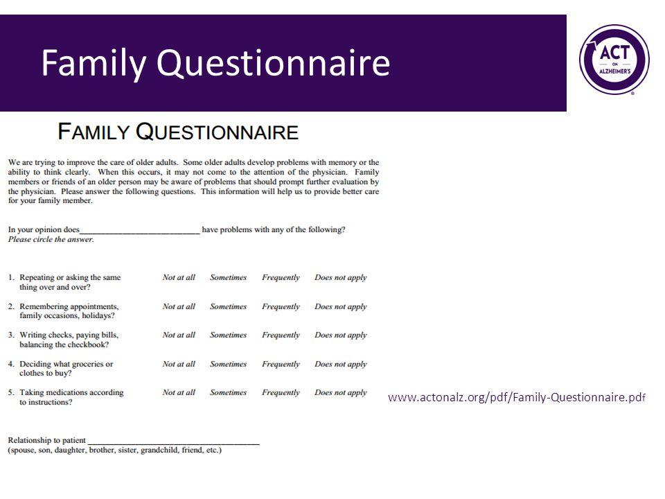 Family Questionnaire www.actonalz.org/pdf/Family-Questionnaire.pdf