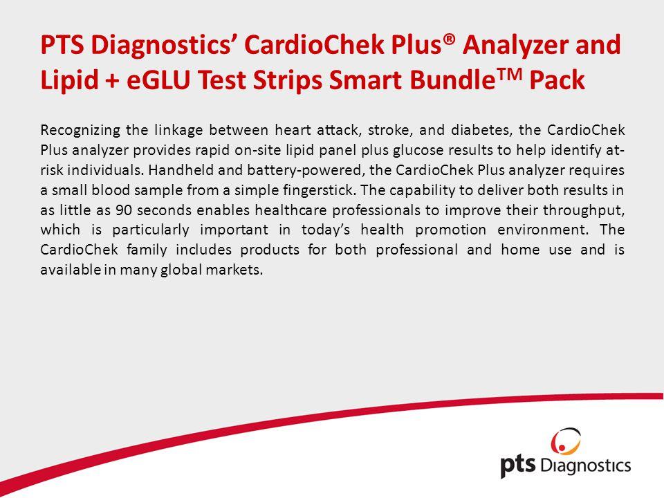PTS Diagnostics' CardioChek Plus® Analyzer and Lipid + eGLU Test Strips Smart BundleTM Pack
