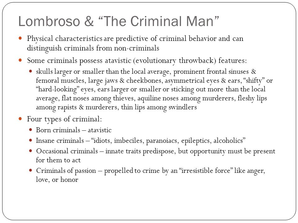 Lombroso & The Criminal Man