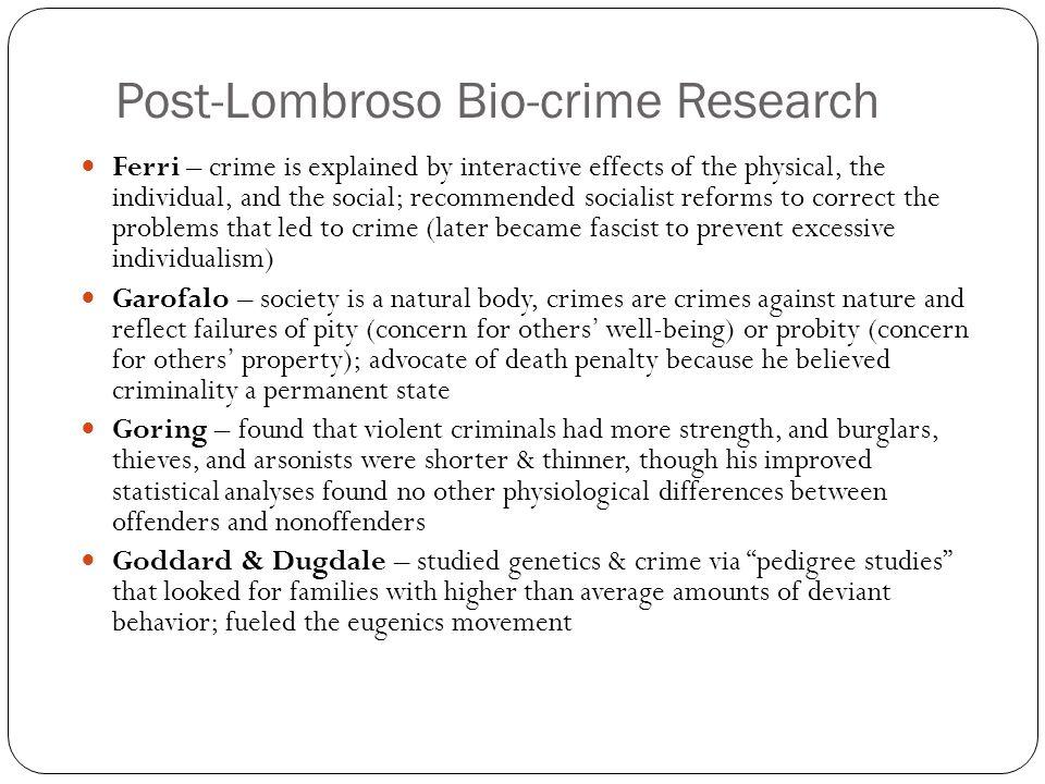 Post-Lombroso Bio-crime Research