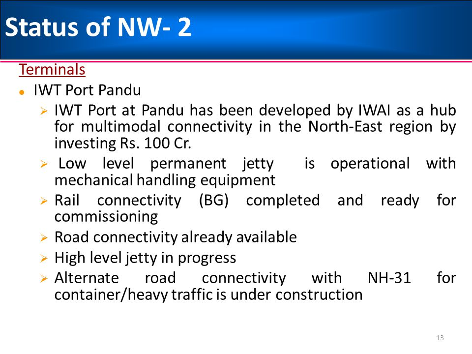 Status of NW- 2 Terminals IWT Port Pandu